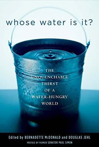 Whose Water Is It?: The Unquenchable Thirst of a Water-Hungry World