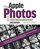 img - for The Apple Photos Book for Photographers: Building Your Digital Darkroom with Photos and Its Powerful Editing Extensions book / textbook / text book