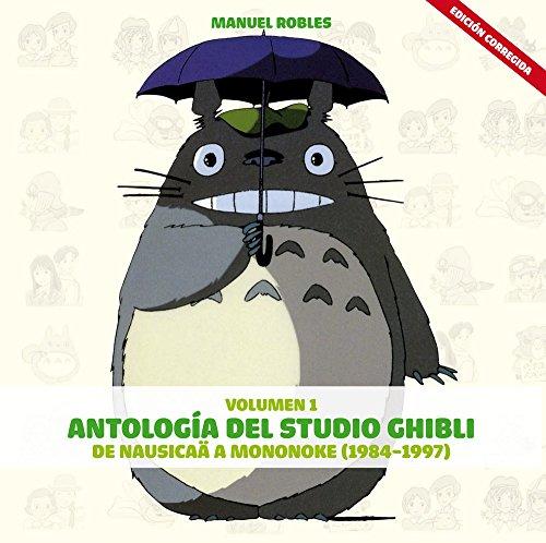 Descargar Libro Antología Del Studio Ghibli Vol I: De Nausika A Mononoke Manu Robles