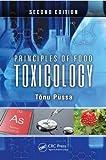 Principles of Food Toxicology, Second Edition, Püssa, Tõnu, 1466504102