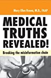 Medical Truths Revealed!, Mary Ellen Renna, 1590791908