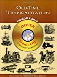 Old-Time Transportation, Dover Publications Inc. Staff, 0486995496