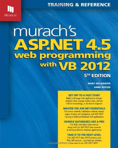 Murach's ASP.NET 4.5 Web Programming with VB 2012 (Training & Reference) by Brand: Mike Murach Associates
