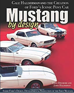 Speed Read Mustang The History Design And Culture Behind Ford S