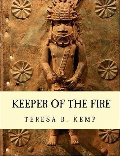 Keeper of the Fire: An Igbo Metalsmith From Awka: Teresa R ...