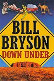 Down Under by Bryson, Bill 1st (first)…