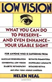 Low Vision, Helen K. Neal, 067170642X