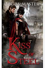 Kiss of Steel (London Steampunk Book 1) Kindle Edition