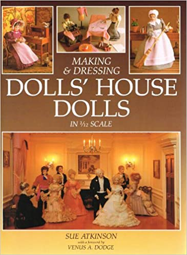 amazon making and dressing dolls house dolls in 1 12 scale sue