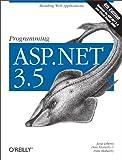 Programming ASP.NET 3.5: Building Web Applications