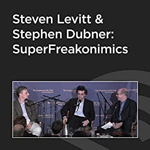 Steven Levitt and Stephen Dubner: SuperFreakonomics Rede