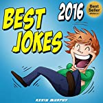 Jokes: Best Jokes 2016 | Kevin Murphy