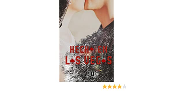 Amazon.com: Hecha en Las Vegas (Niña mal nº 1) (Spanish Edition) eBook: Abi Lí: Kindle Store