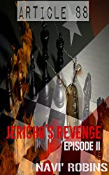 Article 88: Jericho's Revenge Episode II