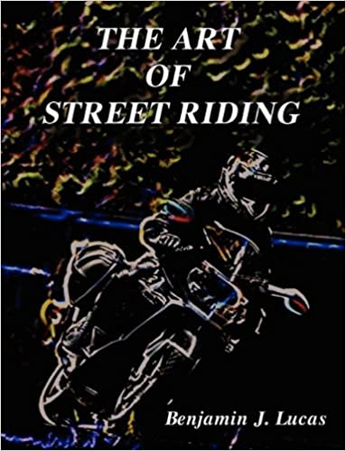 Book Cover Image - Art of Street Riding by Benjamin J. Lucas (Author). Source: Amazon Australia