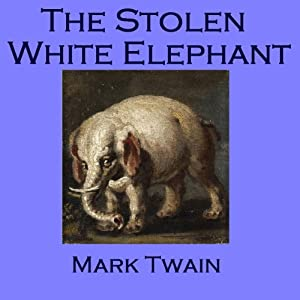 The Stolen White Elephant Audiobook