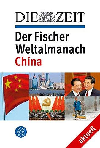 DIE ZEIT Der Fischer Weltalmanach aktuell <br /> Weltmacht China
