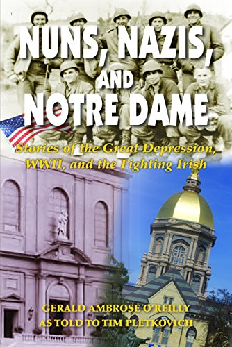 Nuns, Nazis, and Notre Dame