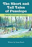 The Short and Tall Tales of Penelope, Susan Beach, 143896367X