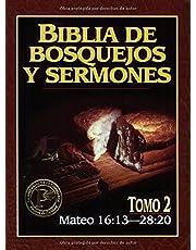 Biblia de bosquejos y sermones: Mateo 2