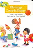 Blessings Come in Shapes, Dandi Daley Mackall, 1414302908