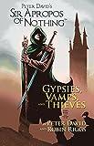 Sir Apropros of Nothing: Gypsies, Vamps & Thieves