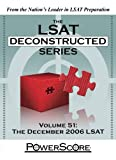 The PowerScore LSAT Deconstructed Series: Volume 51 (The LSAT Deconstructed Series)
