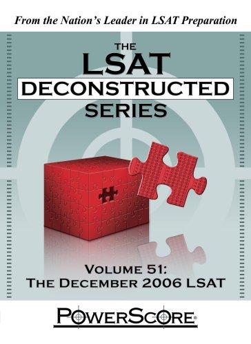 The PowerScore LSAT Deconstructed Series: Volume 51 (The LSAT Deconstructed Series)