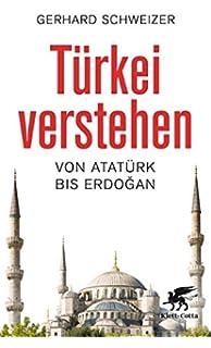 trkei verstehen von atatrk bis erdogan - Erdogan Lebenslauf