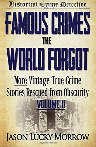 Famous Crimes World Forgot Obscurity product image