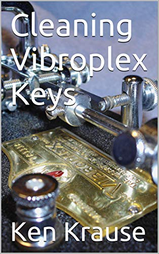 Cleaning Vibroplex Keys: How To Clean Vibroplex And Other Telegraph Keys