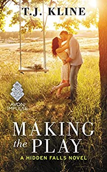 Making the Play (Hidden Falls) by [Kline, T. J.]