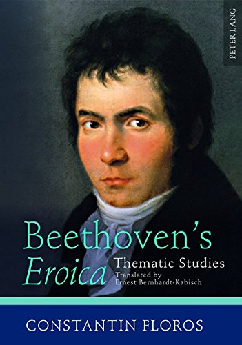 Beethoven's «Eroica»: Thematic Studies- Translated by Ernest - Store Miu Uk Miu
