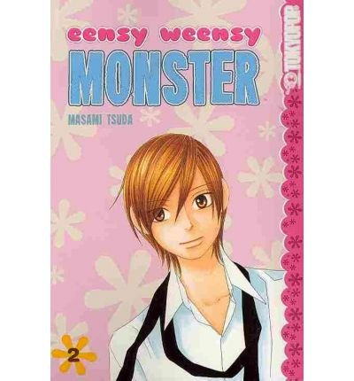 [EENSY WEENSY MONSTER, VOLUME 2] BY Tsuda, Masami (Author) TokyoPop (publisher) Paperback