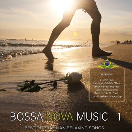 Songs Nova Bossa - Bossa Nova Music, Vol. 1 (Best Of Brazilian Relaxing Songs)