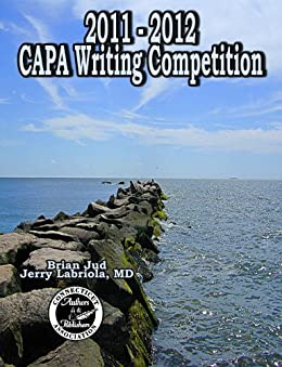 2011-2012 CAPA Writing Contest - Kindle edition by