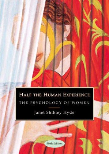 HALF THE HUMAN EXPERIENCE, 6E