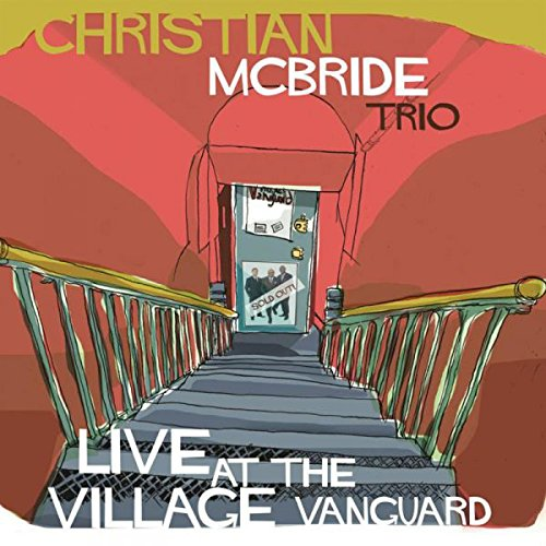 Christian McBride - LIVE AT THE VILLAGE VANGUARD cover