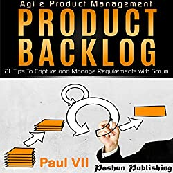 Agile Product Management: Product Backlog