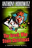 The Greek Who Stole Christmas, Anthony Horowitz, 141782994X