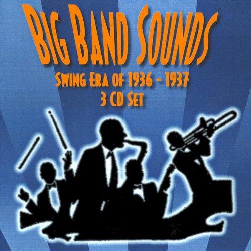 The Swing Era - Big Band Sounds - Swing Era 1936-1937