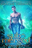 Submerged (a mermaid tale Book 3)