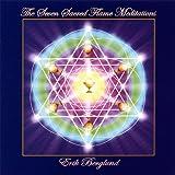 The Seven Sacred Flame Meditations