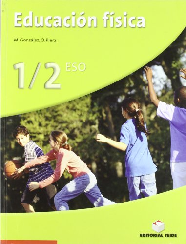 Educación Física, 1 Y 2 Eso