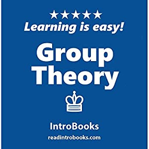 Group Theory Audiobook