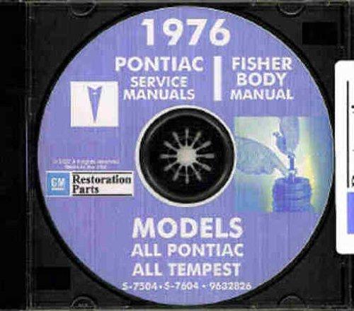 1976 PONTIAC FACTORY REPAIR SHOP & SERVICE MANUAL & FISHER BODY MANUAL CD - Bonneville, Catalina, Ventura, Grand Ville, Brougham, LeMans, Grand Prix, Grand Am, Astre, Sunbird, Firebird and Trans Am (includes all convertibles and wagons) 76 (Pontiac Sunbird Wheel)