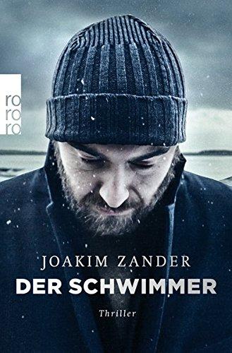 Der Schwimmer (Klara Walldéen, Band 1)
