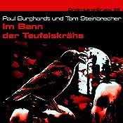 Im Bann der Teufelskrähe (Dreamland Grusel 22)   Paul Burghardt, Tom Steinbrecher