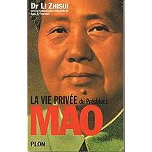 VIE PRIVEE DU PRESIDENT MAO