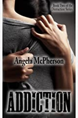 Addiction (Distraction) (Volume 2) Paperback